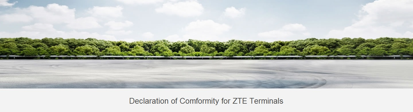 Declaration of Comformity for ZTE Terminals