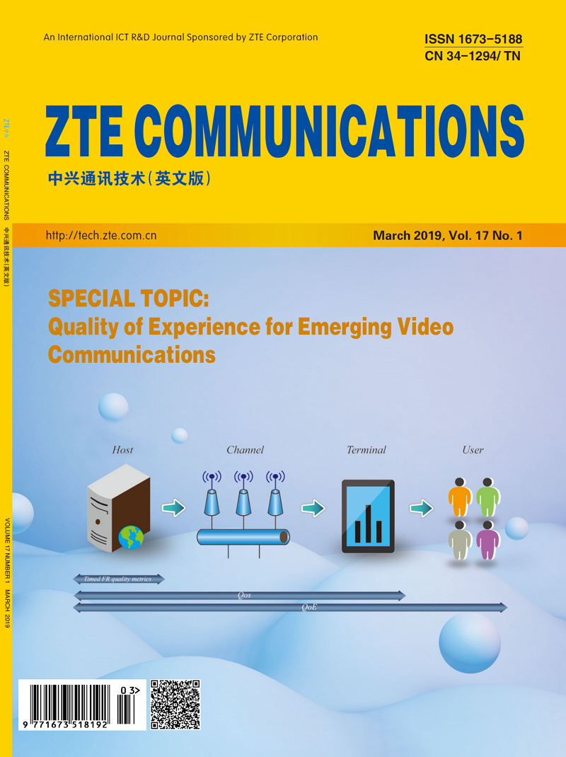 Special Topic: Quality of Experience for Emerging Video Communications No.1 , No.65 in all volumes