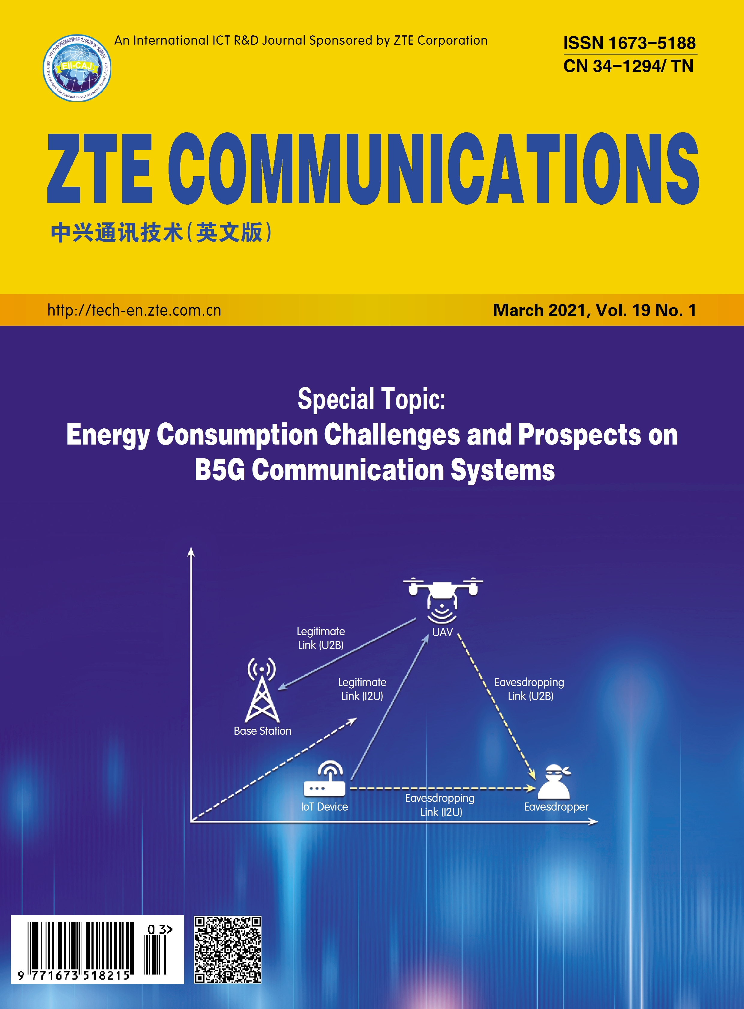 Special Topic on Energy Consumption Challenges and Prospects on B5G Communication Systems No.1 , No.73 in all volumes