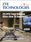 ZTE IPTV Total Solution Offers New TV Experience No.1 2007, No.84 in all volumes