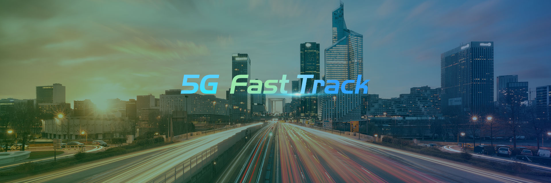 5G Fast Track